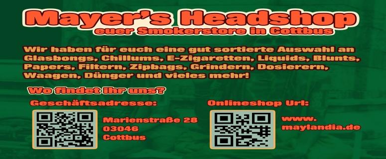 Mayers Headshop euer Headshop in Cottbus und Umgebung